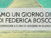 REVIEW PARTY Vediamo Giorno Questi Federica Bosco Garzanti