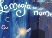 Magia Nome: mondo fiaba nostri bambini!