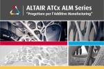 Tutti segreti della stampa dell'Additive Manufacturing negli eventi ATCx Torino, Padova, Roma Napoli