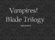 Vampires! Blade Trilogy