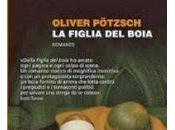RECENSIONE: figlia boia monaco nero Oliver Pötzsch