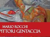 """Mario Rocchi, """"Pittori gentaccia"""""""
