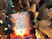 Recensione vite parallele' Antonio Fusco Giunti