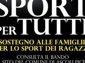 """""""Sport tutti"""" tornano contributi alle famiglie Ascoli Piceno"""
