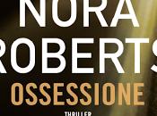 SEGNALAZIONE Ossessione Nora Roberts TimeCrime Fanucci