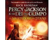 """Anteprima: """"Percy Jackson dell'Olimpo Maledizione Titano"""" Rick Riordan"""