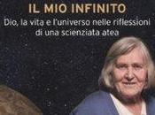 Margherita Hack, infinito Dio, vita l'universo nelle riflessioni scienziata atea (Dalai editore)