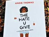 Recensione 'The hate give' Angie Thomas Giunti