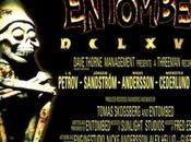 Avere vent'anni: ENTOMBED Ride, Shoot Straight Speak Truth
