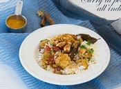 Curry pollo all'indiana senza glutine riso pilaf alla cannella