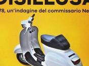 Milano disillusa. 1978, un'indagine commissario Negri Oscar Logoteta