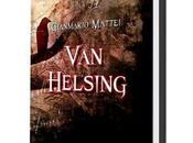 Arriva novembre 2017 Helsing-Una questione famiglia, primo imperdibile capitolo della saga dedicata Helsing.