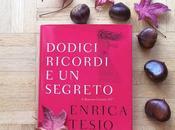Recensione: Dodici ricordi segreto Enrica Tesio