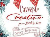 """Anteprima """"L'avvento Creativo Natale te!"""""""