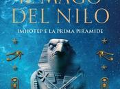 mago Nilo. Imhotep prima piramide Christian Jacq