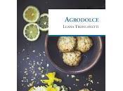 Agrodolce Luana Troncanetti