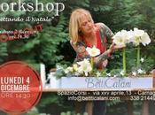 Workshop floreale …Aspettando Natale anche lunedì