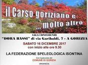 """speleologia Isontina. carso goriziano molto altro"""" giornata studi Gorizia"""