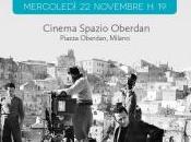 """Milano, Spazio Oberdan, """"Matera 1953. Lupa: film Alberto Lattuada, foto Federico Patellani"""""""