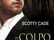 "Recensione: COLPO ROYAL STREET"" Scotty Cade."