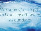 Nessuna aspetta navigare acque tranquille tutti giorni Jane Austen dixit