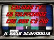 """Calidad Televisione (1): Caso Scafroglia"""" (2002)!"""