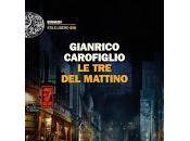 MATTINO Gianrico Carofiglio 2017Era appena...