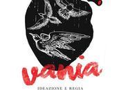 Vania Teatro Verdi