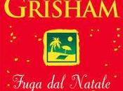 "Recensione Lettura Gruppo Speciale Film: ""Fuga Natale"" John Grisham"
