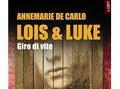 Lois Luke.Giro vite Annemarie Carlo