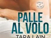 Nuova uscita: gennaio Palle volo Tara Lain