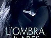L'OMBRA ARES, ultimo capitolo della serie COVENANT SERIES
