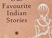 Amate l'India? Leggete inglese? piacciono racconti? Allora questo libro voi: Favourite Indian Stories, cura Kushwant Singh Neelam Kumar