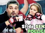 SFIDA SENZA POLLICE BANDITO Thumbs Challenge