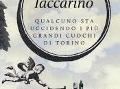 Leggere volare vivere!#44 Qualcuno uccidendo grandi cuochi Torino
