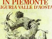 Viaggio nella mitologia popolare Piemonte Liguria Valle d'Aosta