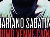 SEGNALAZIONE Primo venne Caino Mariano Sabatini Salani