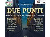 """ROMA. """"Due Punti"""" spettacolo improvvisazione teatrale Teatro Antigone Testaccio"""