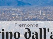Torino dall'alto: alcuni punti panoramici ammirare città