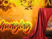 COVER REVEAL Changing Catherine