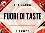 Viaggio gusto: Firenze Fuori Taste!