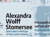 Alexandra Wolff Stomersee. Psicoanalisi femminismo nell'età Freud. Palermo-Riga-Vienna.