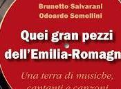 """B.SALVARANI SEMELLINI """"Quei gran pezzi dell'Emilia-Romagna"""" Margine, 2017)"""