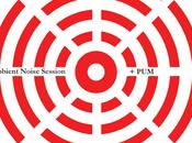 marzo, Pisa, sarà primo evento Fondazione, progetto Ambient-Noise Session Pisa Underground Movement