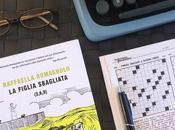 Recensione, FIGLIA SBAGLIATA Raffaella Romagnolo