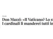Chicche prete strada, Mazzi.