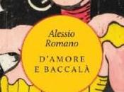 D'amore Baccalà: intervista Alessio Romano