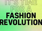 Fashion Revolution Week: cos'è?