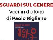 """maggio 2018: """"Sguardi Genere. Voci dialogo"""" libro Paolo Rigliano"""