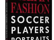 Dolce&Gabbana; Milan Fashion Soccer Players Portraits